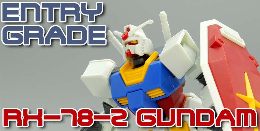 ENTRY GRADE(エントリーグレード)RX-78-2ガンダムのガンプラレビュー画像です